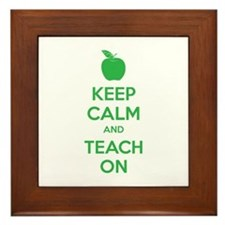 Keep calm and teach on Framed Tile