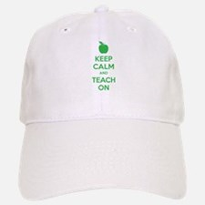 Keep calm and teach on Baseball Baseball Cap