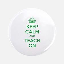 """Keep calm and teach on 3.5"""" Button"""