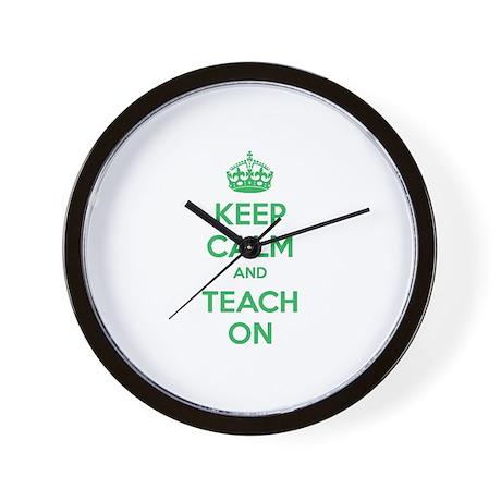 Keep calm and teach on Wall Clock