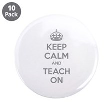 "Keep calm and teach on 3.5"" Button (10 pack)"
