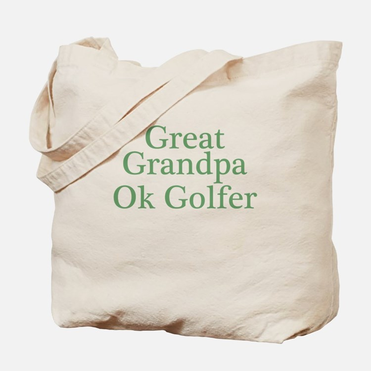 Great Grandpa OK Golfer Tote Bag