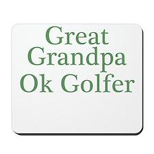 Great Grandpa OK Golfer Mousepad