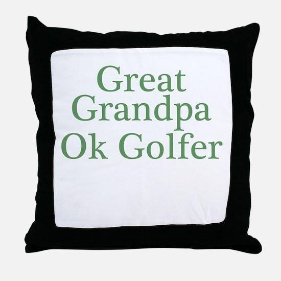 Great Grandpa OK Golfer Throw Pillow