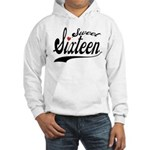 Sweet Sixteen Hooded Sweatshirt