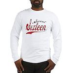 Sweet Sixteen Long Sleeve T-Shirt