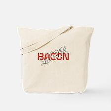 bacon makes me happy Tote Bag