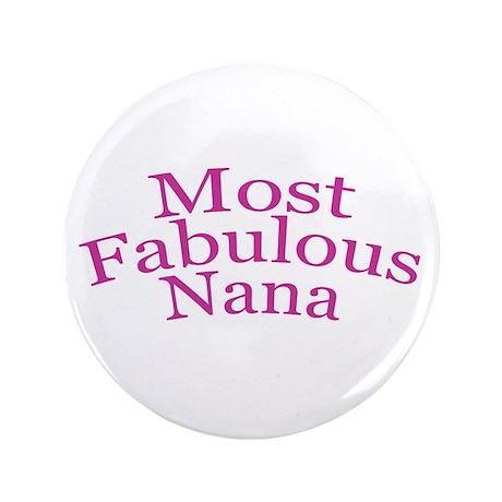 """Most Fabulous Nana 3.5"""" Button"""