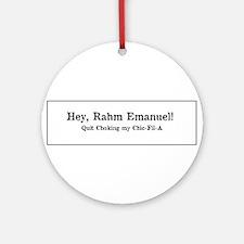 Rahm is Choking What?!? Ornament (Round)