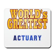 World's Greatest Actuary Mousepad
