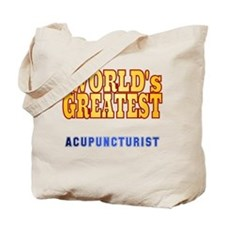 World's Greatest Acupuncturist Tote Bag