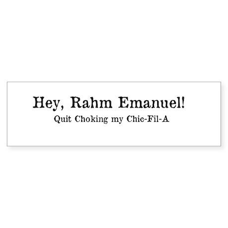 Rahm Emanuel, Chokin' Chikin! Sticker (Bumper)