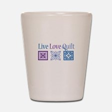 Live Love Quilt Shot Glass