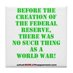 The Federal Reserve and World War Tile Coaster