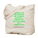 The Federal Reserve and World War Tote Bag