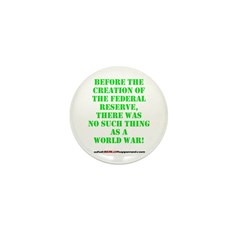 The Federal Reserve and World War Mini Button (100