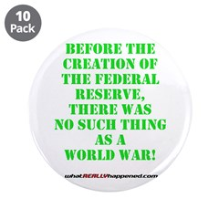 "The Federal Reserve and World War 3.5"" Button"