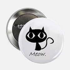 """Meow. 2.25"""" Button"""