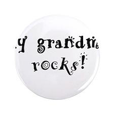 "My Grandma Rocks 3.5"" Button"