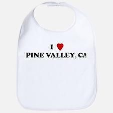 I Love PINE VALLEY Bib