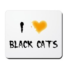 I Love Black Cats Mousepad