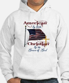 American by Birth Christian By Grace of God Hoodie