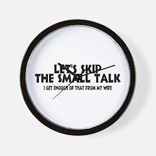 Small Talk Wife Wall Clock