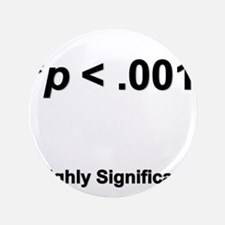 """Highly statistically significant at p < .001 3.5"""""""