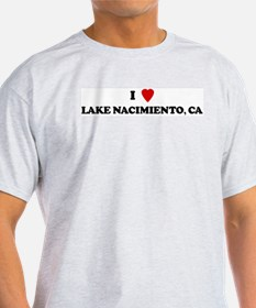 I Love LAKE NACIMIENTO Ash Grey T-Shirt