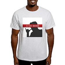 U GO BOSH T-Shirt