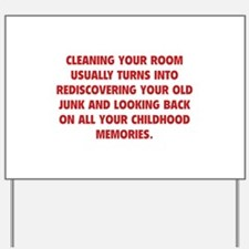 Cleaning Your Room Yard Sign