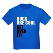 Bugs are cool. T