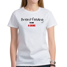 breastfeeding is not a crime Tee