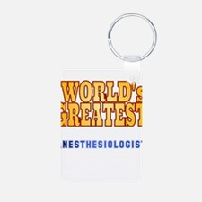 World's Greatest Anesthesiologist Keychains