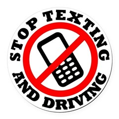 Stop Texting and Driving Round Car Magnet
