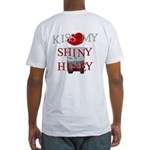 Kiss My Shiny Hiney Fitted T-Shirt