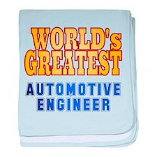 World's Greatest Automotive Engineer baby blanket