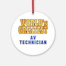 World's Greatest AV Technician Ornament (Round)