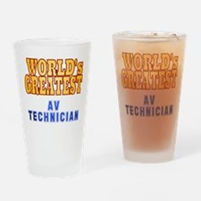 World's Greatest AV Technician Drinking Glass