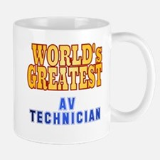 World's Greatest AV Technician Mug