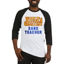 World's Greatest Band Teacher Baseball Jersey