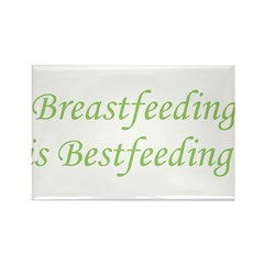 Breastfeeding is Bestfeeding! Rectangle Magnet