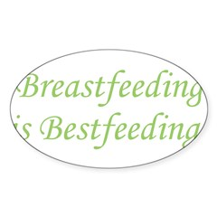 Breastfeeding is Bestfeeding! Oval Decal