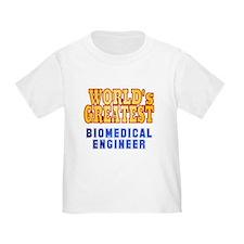 World's Greatest Biomedical Engineer T