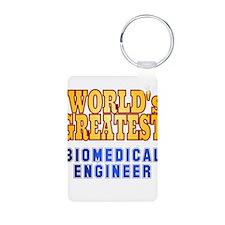 World's Greatest Biomedical Engineer Keychains