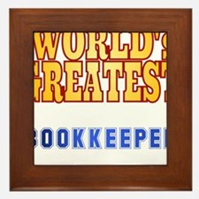 World's Greatest Bookkeeper Framed Tile