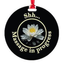 Shh! Massage In Progress with Lotus Flower Ornament