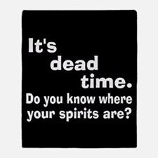 Paranormal Dead Time Throw Blanket