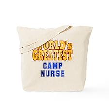 World's Greatest Camp Nurse Tote Bag