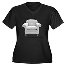 Get out of my chair, dillhole! Women's Plus Size V
